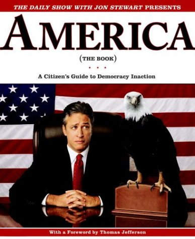 America (The Book): A Citizens' Guide To Democracy Inaction